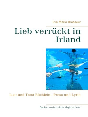 cover image of Lieb verrückt in Irland