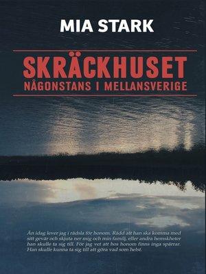 cover image of Skräckhuset någonstans i mellansverige