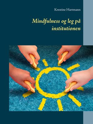 cover image of Mindfulness og leg på institutionen