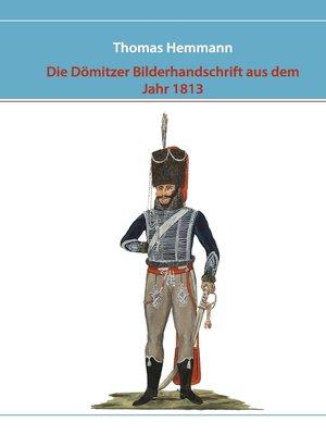 cover image of Die Dömitzer Bilderhandschrift aus dem Jahr 1813