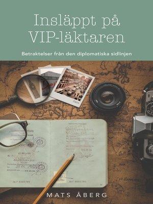 cover image of Insläppt på VIP-läktaren