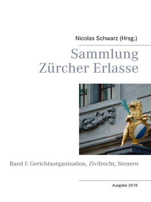 cover image of Band I: Gerichtsorganisation, Zivilrecht, Steuern