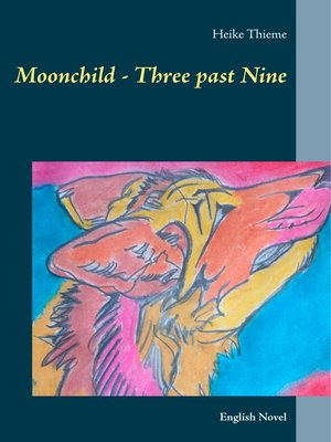cover image of Moonchild--Three past Nine