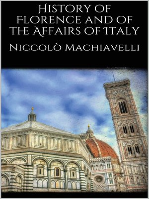 cover image of History of Florence and of the Affairs of Italy