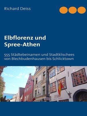cover image of Elbflorenz und Spree-Athen