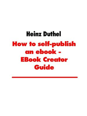 cover image of How to self-publish an ebook--EBook Creator Guide