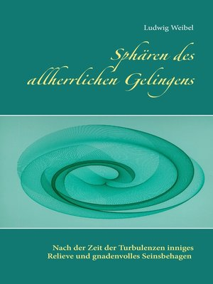 cover image of Sphären des allherrlichen Gelingens