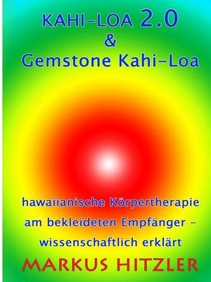 cover image of Kahi-Loa 2.0 & Gemstone Kahi-Loa