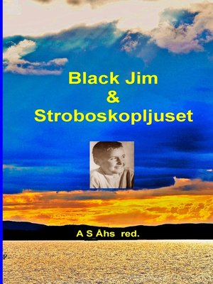 cover image of Black Jim & Stroboskopljuset