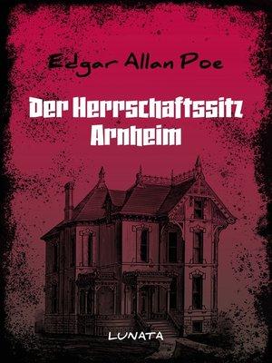 cover image of Der Herrschaftssitz Arnheim
