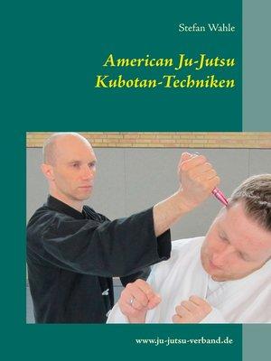 cover image of American Ju-Jutsu Kubotan-Techniken