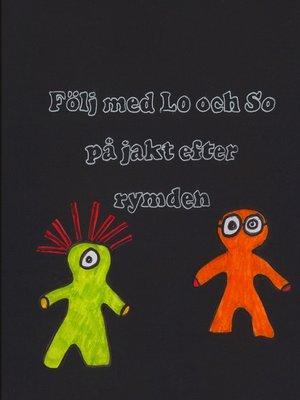 cover image of Följ med Lo och So
