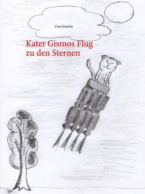 cover image of Kater Gismos Flug zu den Sternen