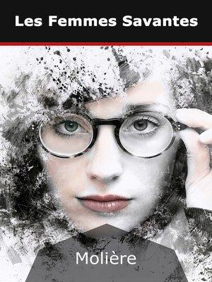 cover image of Les Femmes Savantes