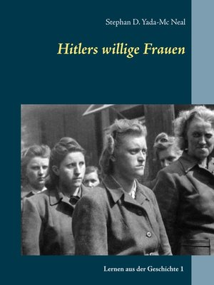 cover image of Hitlers willige Frauen