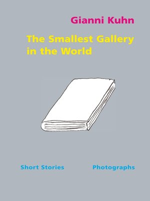 cover image of The Smallest Gallery in the World