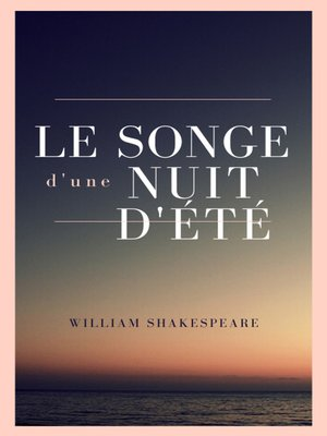 cover image of Le songe d'une nuit d'été