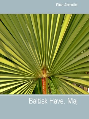 cover image of Baltisk Have, Maj
