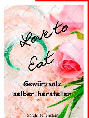 cover image of Gewürzsalz selber herstellen