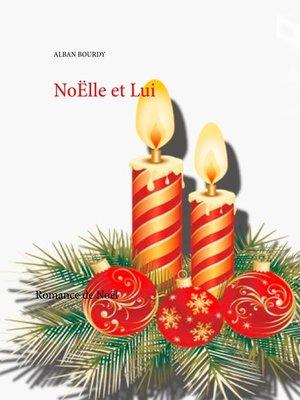 cover image of NoËlle et Lui