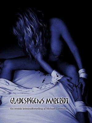 cover image of Glædespigens mareridt