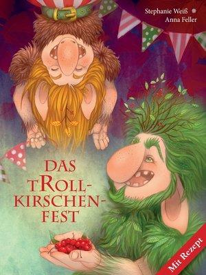 cover image of Das Trollkirschenfest