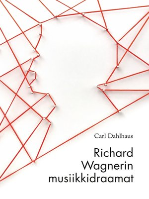 cover image of Richard Wagnerin musiikkidraamat