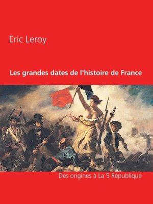 cover image of Les grandes dates de l'histoire de France