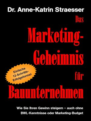 cover image of Das Marketing-Geheimnis für Bauunternehmen