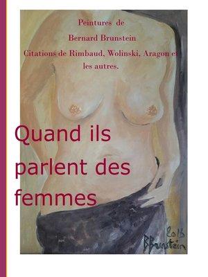 cover image of Quand ils parlent des femmes