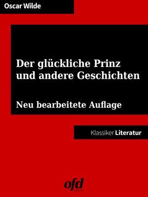 cover image of Der glückliche Prinz und andere Geschichten