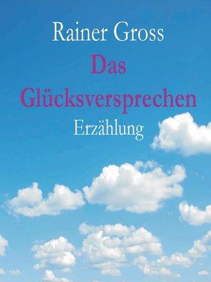 cover image of Das Glücksversprechen
