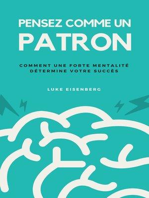 cover image of Pensez Comme Un Patron