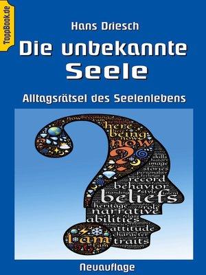 cover image of Die unbekannte Seele