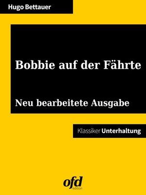 cover image of Bobbie auf der Fährte
