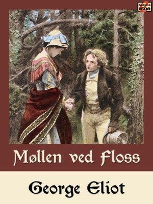 cover image of Møllen ved Floss
