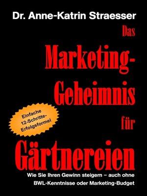 cover image of Das Marketing-Geheimnis für Gärtnereien