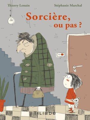 cover image of Sorcière ou pas ?