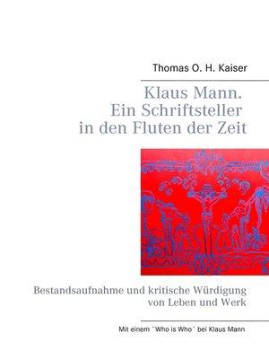 cover image of Klaus Mann. Ein Schriftsteller in den Fluten der Zeit