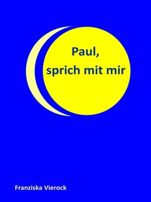 cover image of Paul, sprich mit mir