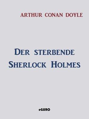 cover image of Der sterbende Sherlock Holmes
