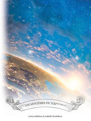 cover image of Les mystères du XXIème siècle