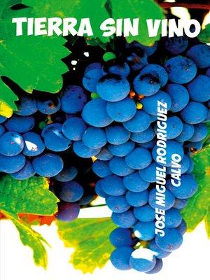 cover image of Tierra sin vino