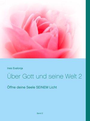 cover image of Über Gott und seine Welt 2