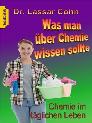 cover image of Was man über Chemie wissen sollte