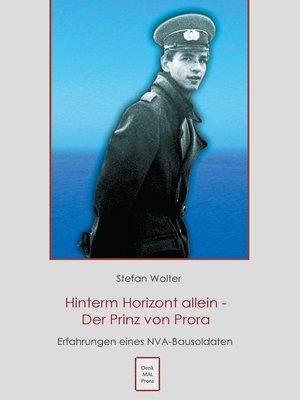 cover image of Hinterm Horizont allein--Der Prinz von Prora