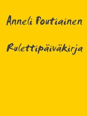 cover image of Rulettipäiväkirja