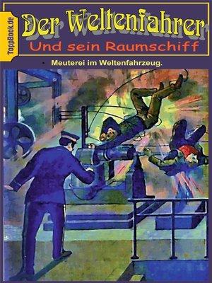 cover image of Meuterei im Weltenfahrzeug