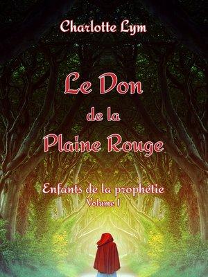 cover image of Le Don de la Plaine Rouge