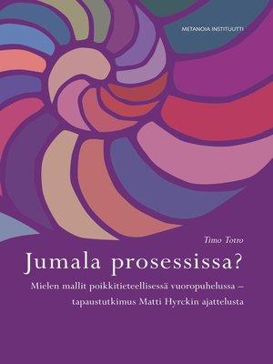 cover image of Jumala prosessissa?